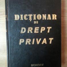 DICTIONAR DE DREPT PRIVAT EDITIA A II-A de MIRCEA DUTU, 2002
