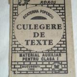RWX 30 - TEXTE - MATERIAL PENTRU CLASA I - ECATERINA POPESCU - ED 1992 - Carte Cultura generala