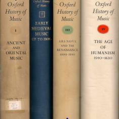 The new Oxford history of music ( Noua istorie Oxford a muzicii ) - 4 volume - Carte Arta muzicala