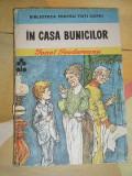 RWX 15 - IN CASA BUNICILOR - IONEL TEODOREANU, Ionel Teodoreanu