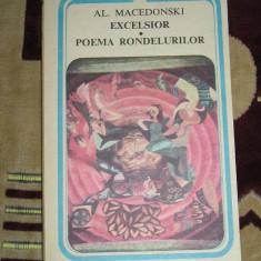 CC11 - EXCELSIOR - POEMA RONDELURILOR - AL MACEDONSKI - EDITATA IN 1983 - Roman