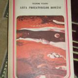 CC11 - ARTA PROZATORILOR ROMANI - TUDOR VIANU - EDITATA IN 1988