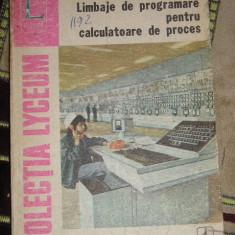 RWX 21- LIMBAJE DE PROGRAMARE PENTRU CALCULATOARE DE PROCES - DOBRESCU -C1977 - Carte software