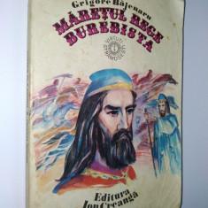 Maretul Rege Burebista - Grigore Bajenaru Ed. Ion Creanga 1980 - Roman istoric