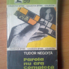 K1 Parola nu era completa - Tudor Negoita - Roman, Anul publicarii: 1982