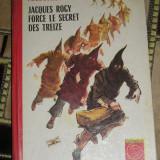 RWX 51 - JACQUES ROGY FORCE LE SECRET DES TREIZE - PIERRE LAMBLIN - ED 1975 - Carte in franceza