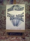 "Mihail Bulgakov - Ouale fatale / Demoniada ""A1032"""
