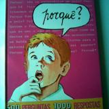 500 Perguntas - 1000 Respontas (carte de cultura generala in limba spaniola - format mare 30/21 cm, cartonata)
