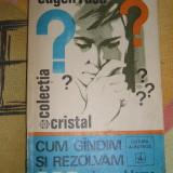 CC9 - CUM GINDIM SI REZOLVAM 200 DE PROBLEME - EUGEN RUSU - EDITATA IN 1972