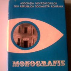 Monografie - Asociatia nevazatorilor din Romania (posib exp 5 lei/gratuit) - Carte Monografie