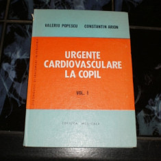 Urgente cardiovasculare la copil - vol I - Valeriu Popescu - Carte Chirurgie
