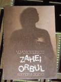 RWX 12 - ZAHEI ORBUL - V VOICULESCU - EDITATA IN 1986