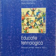 EDUCATIE TEHNOLOGICA MANUAL PENTRU CLASA A VIII-A - Brandusa Bogdan, Maria Marinescu - Manual scolar corint, Clasa 8, Corint, Alte materii