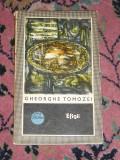 RWX 05 - EFIGII - GHEORGHE TOMOZEI - EDITATA IN 1972