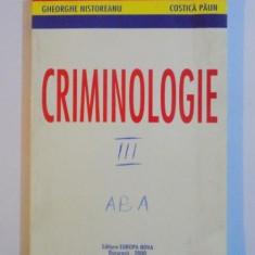 CRIMINOLOGIE de GHEORGHE NISTOREANU SI COSTICA PAUN EDITIE REVAZUTA SI ADAUGITA 2000