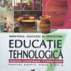 EDUCATIE TEHNOLOGICA MANUAL PENTRU CLASA A VII-A - Gabriela Lichiardopol, Cristian Galin - Manual scolar Aramis, Clasa 7, Aramis, Alte materii
