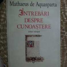 Intrebari despre cunoastere / Mathaeus de Aquasparta ed. bilingva - Filosofie