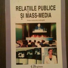RELATIILE PUBLICE SI MASS-MEDIA - EDITIE REVAZUTA SI ADAUGITA - CRISTINA COMAN - Carte de publicitate, Polirom