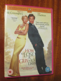 HOW TO LOSE A GUY IN 10 DAYS - film DVD - cu MATTHEW MCCONAUGHEY si KATE HUDSON (original din Anglia, in stare impecabila!!!), Engleza