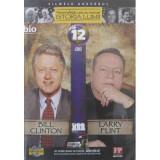 PERSONALITATI CARE AU MARCAT ISTORIA LUMII: BILL CLINTON, LARRY FLINT, nr 12, DVD, Romana