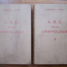 ABC DE LA GRAPHOLOGIE (grafologie), 2 VOL - J.CREPIEUX-JAMIN, 1929 (CU AUTOGRAF)