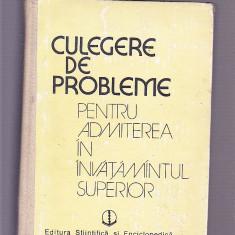 CULEGERE DE PROBLEME -PENTRU ADMITEREA IN INVATAMINTUL SUPERIOR - Culegere Matematica