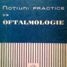 Notiuni practice de Oftalmologie - Dr. MIRECEA ALEX. CHIRICEANU (1960) - Carte Oftalmologie