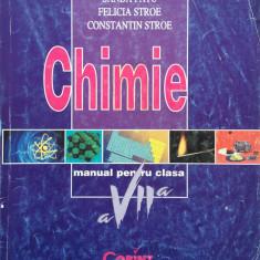 CHIMIE MANUAL + CAIETUL ELEVULUI PENTRU CLASA A VII-A - Sanda Fatu, Felicia Stroe, Constantin Stroe - Carte Chimie