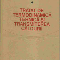 Ioan Vladea - TRATAT DE TERMODINAMICA TEHNICA SI TRANSMITEREA CALDURII (CONTINE PLANSE) - Carti Energetica