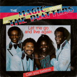 "The Magic Platters - Let Me Go And Live Again (7"")"