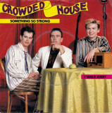 """Crowded House - Something So Strong (7""""), VINIL, capitol records"""