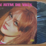 Disc vinil ( vinyl , pick-up ) IN RITM DE VALS (ST- EDE 0729 - orchestra Electrecord, solo vioara: Ion Firulescu, Ion Calistrache)