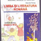 LIMBA SI LITERATURA ROMANA  -MANUAL PENTRU CLASA -A3 -A