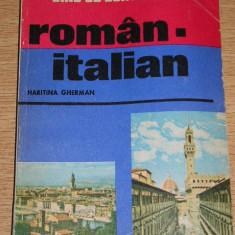 RWX 27 - GHID DE CONVERSATIE ROMAN - ITALIAN - EDITAT IN 1985 - Curs Limba Italiana
