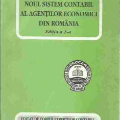 Mihai Ristea - NOUL SISTEM CONTABIL AL AGENTILOR ECONOMICI DIN ROMANIA, EDITIA A 2-A - Carte Contabilitate