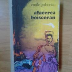 D6 Emile Gaboriau - Afacerea Boiscoran (cartonata) - Roman, Anul publicarii: 1975