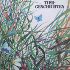 TIERGESCHICHTEN - N. Romanova (carte povesti in limba germana) - Carte de povesti