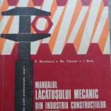Manualul Lacatusului Mecanic Din Industria Constructiilor De - V. Nicolescu, Gh. Tanase, I. Birla, 521447 - Carti Mecanica