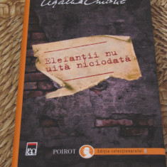 AGATHA CHRISTIE -ELEFANTII NU UITA NICIODATA (EDITIA COLECTIONARULUI, AN APARITI - Roman, Rao, Anul publicarii: 2014