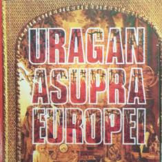 URAGAN ASUPRA EUROPEI - Vintila Corbul, Mircea Eugen Burada - Roman, Anul publicarii: 1993
