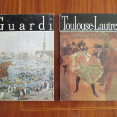 TOULOUSE-LAUTREC si GUARDI - 2 ALBUME DE PICTURA - PACHET PROMOTIONAL!!! (CU NUMEROASE REPRODUCERI - CA NOI!!!) - Album Pictura