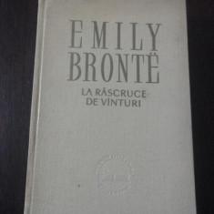 LA RASCRUCE DE VANTURI [roman]-- Emily Bronte -- Traducere: Henriette Yvonne Stahl, 1959, 366 p.