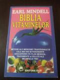 BIBLIA VITAMINELOR -- Earl Mindell, Traducere Adriana Badescu -- 1991, 279 p., Alta editura
