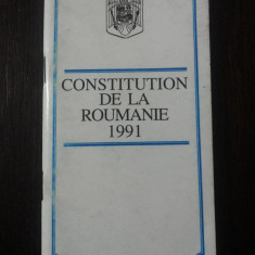 CONSTITUTION DE LA ROUMANIE 1991 [carte in limba franceza] -- 1993, 79 p. - Carte Drept constitutional