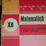 RWX 37- ELEMENTE DE TEORIA PROBABILITATILOR SI STATISTICA MATE - XII - 1980