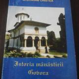 ISTORIA MANASTIRII GOVORA -- Gherasim Cristea [autograf al autorului] -- 1995, 140 p. - Carti bisericesti