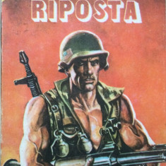 RIPOSTA - J. W. Stesso - Roman istoric