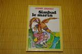 Simbad le marin - Legende Orientale - Paris - 1985