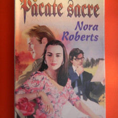 PACATE SACRE Nora Roberts - Roman dragoste