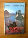 Z VANATORII DE SIONISTI - OCTOGON 32 - PAVEL CORUT, 1999